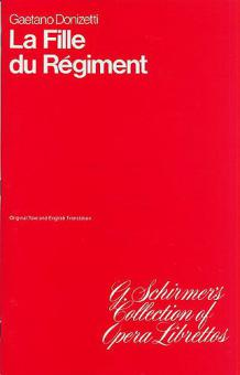 La Fille Du Regiment Libretto Fr/En Daughter Of The Regiment