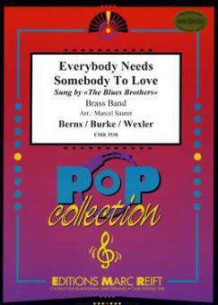 Everybody Needs Somebody To LoveStandard