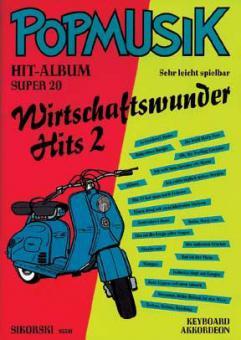 Popmusik Hit-Album Super 20: Economic Miracle Hits 2