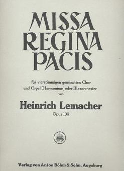Missa Regina Pacis op. 100