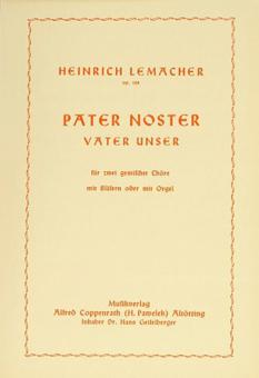 Pater noster (Vater unser) op. 128