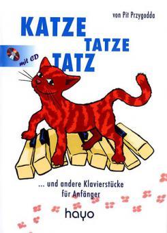 Katze Tatze Tatz ...und andere Klavierstücke für Anfänger