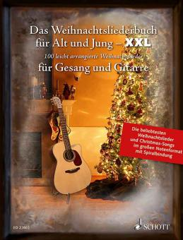 Das Weihnachtsliederbuch für Alt und Jung - XXL