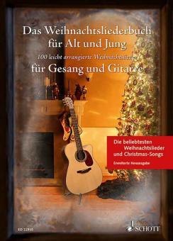 Das Weihnachtsliederbuch für Alt und Jung - Erweiterte Neuausgabe