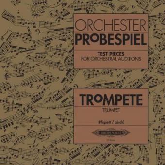 Orchester-Probespiel für Trompete