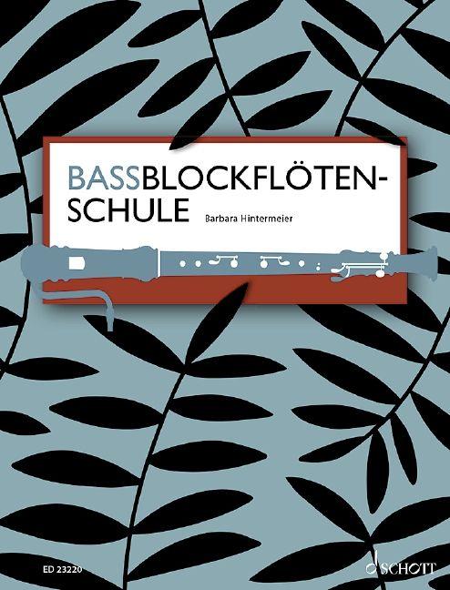 Bassblockflötenschule