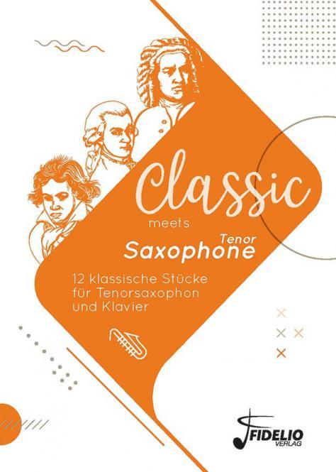 Classic meets Tenor Saxophone