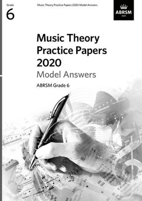 Music Theory Practice Papers 2020 Model Answers, ABRSM Grade 6