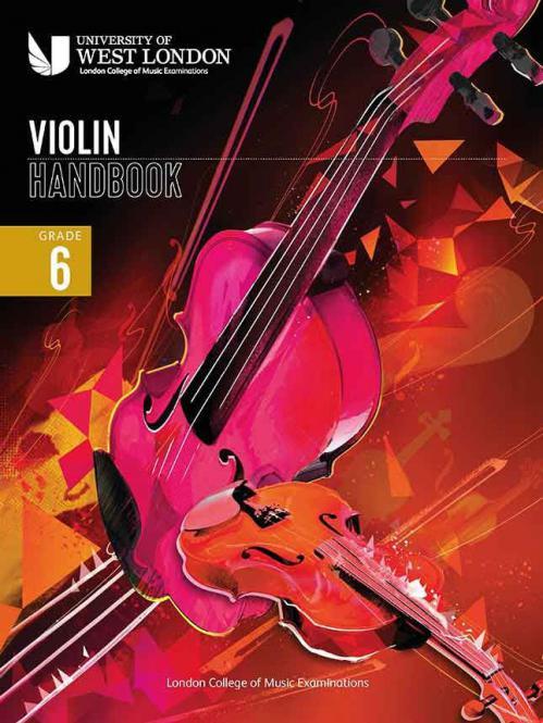 LCM Violin Handbook 2021: Grade 6