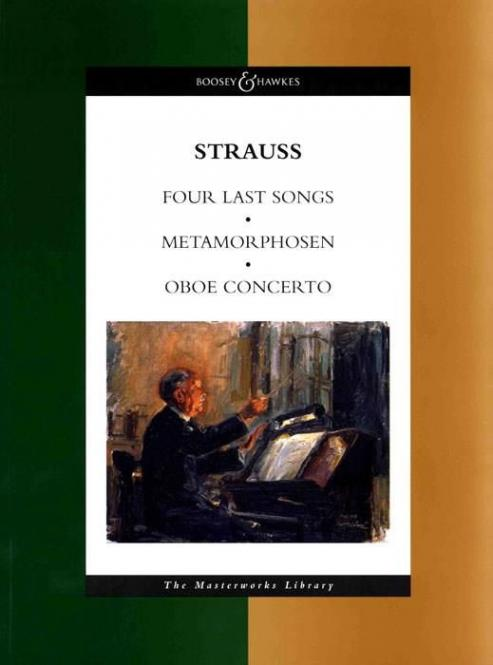 Four Last Songs / Metamorphosen / Oboe Concerto
