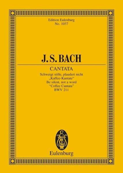 Cantata No. 211 (Coffee Cantata) BWV 211 Standard
