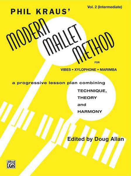 Modern Mallet Method For Vibes Xylophone Marimba Vol. 2