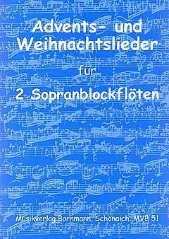 Advents- und Weihnachtslieder für 2 Sopranblockflöten