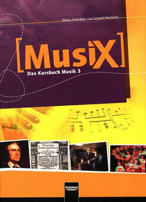 MusiX: Das Kursbuch Musik 3
