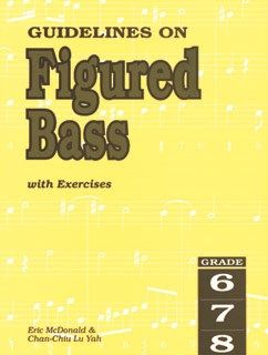 Guidelines On Figured Bass With Exercises - Grade 6-8