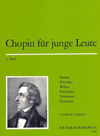 Chopin für junge Leute Band 2